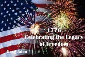 1776 – Seeking Independence & BEing Independent